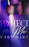 Protect Me by Cary Hart