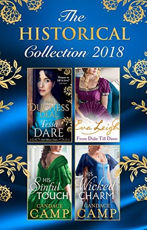 The Historical Collection 2018: The Duchess Deal/From Duke Till Dawn/His Sinful Touch/His Wicked Charm