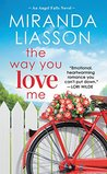 The Way You Love Me (Angel Falls, #2)