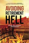 Avoiding Retirement Hell by Don Pollock