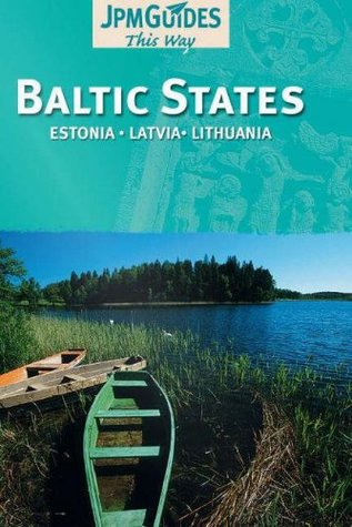 Baltic States: Estonia, Latvia, Lithuania
