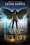 Never Back Down (The Ever Chace Chronicles, #5)