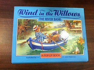 Wind in the Willows Pop-Ups: The River Bank