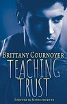 Teaching Trust (Forever in Middlebury #2)