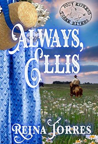 Always, Ellis (Three Rivers Express Book 5)