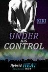 Under His Control (Hybrid Heat #2)