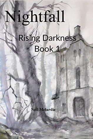Nightfall: Rising Darkness Book 1