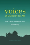 Voices of Modern Islam: What It Means to Be Muslim Today