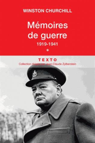Mémoires de guerre - Tome 1, 1919-Février 1941