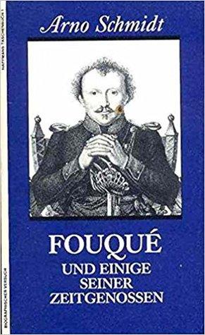 Fouqué und einige seiner Zeitgenossen