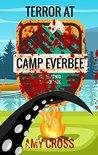 Terror at Camp Ev...