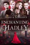 Enchanting Hadley (Cursed Hadley, #2)