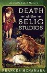 Death at the Selig Studios by Frances McNamara