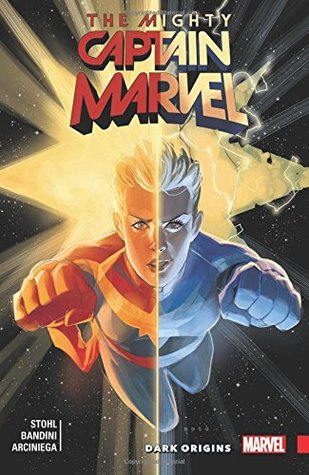 The Mighty Captain Marvel, Vol. 3: Dark Origins