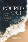 Poured Out: The S...