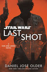 Star Wars: Last Shot: A Han and Lando Novel