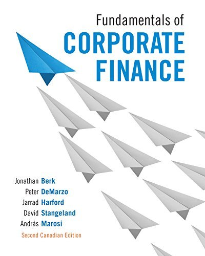 Fundamentals of Corporate Finance, Second Canadian Edition,