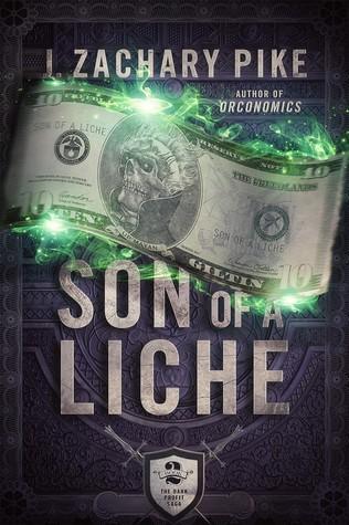 Son of a Liche (The Dark Profit Saga #2)