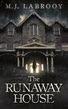 The Runaway House by M.J. Labrooy