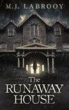 The Runaway House