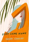 Elsey Come Home: A Novel