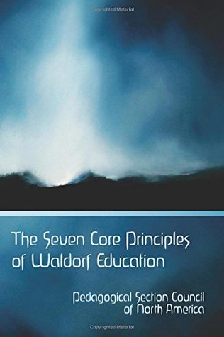 The Seven Core Principles of Waldorf Education