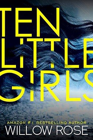 Ten Little Girls (Rebekka Franck, #9)