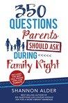 350 Questions Parents Should Ask During