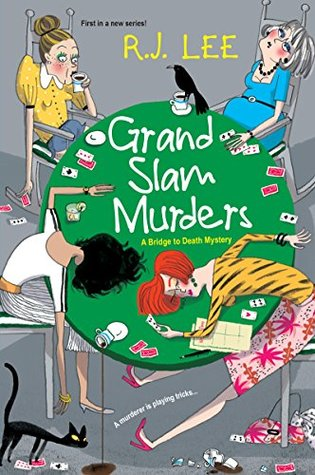 Grand Slam Murders (A Bridge to Death Mystery, #1)