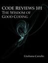 Code Reviews 101 by Giuliana Carullo