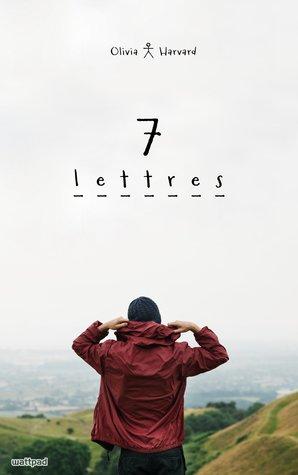 7 Lettres by Olivia Harvard