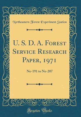 U. S. D. A. Forest Service Research Paper, 1971: Ne-191 to Ne-207