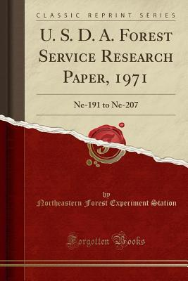 U. S. D. A. Forest Service Research Paper, 1971: Ne-191 to Ne-207