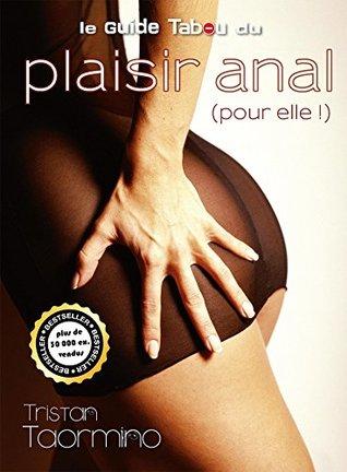 Le guide Tabou du plaisir anal... pour elle!