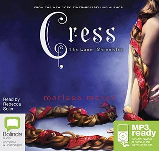 Cress (The Lunar Chronicles #3)