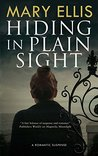 Hiding in Plain Sight (A Kate Weller Mystery #1)