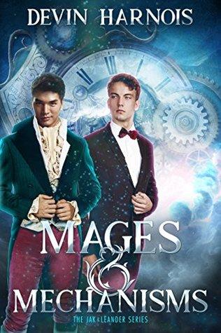 Mages & Mechanisms (Jak & Leander, #1)
