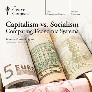 Capitalism vs. Socialism: Comparing Economic Systems