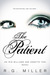 The Patient by R.G. Miller