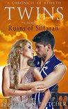 Twins: Ruins of Siltaran Book 2 Serial #1 (A Chronicle of Rebirth)