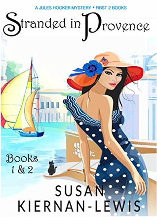 The Stranded in Provence Mysteries, Books 1 and 2