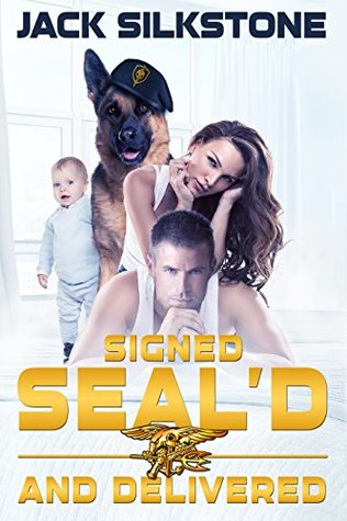 Signed SEAL'd and Delivered (SEAL #3)