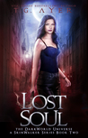 Lost Soul: A SkinWalker Novel #2: A DarkWorld Series