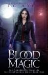 Blood Magic (DarkWorld: SoulTracker #1)
