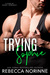 Trying Sophie by Rebecca Norinne