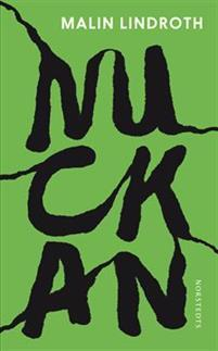 Nuckan by Malin Lindroth