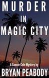 Murder in Magic City (A Connor Cole Mystery #1)