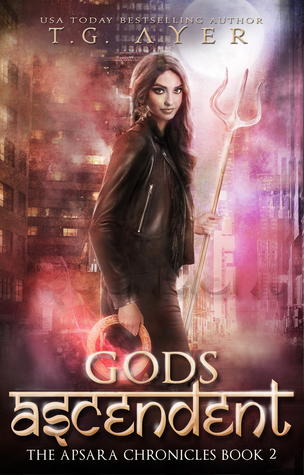 Gods Ascendent by T.G. Ayer