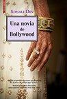 UNA NOVIA DE BOLLYWOOD (Amores de Bollywood nº 2)