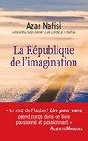 La République de l'imagination (Essais et documents)